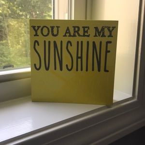 Other - ☀️You are my Sunshine Sign☀️